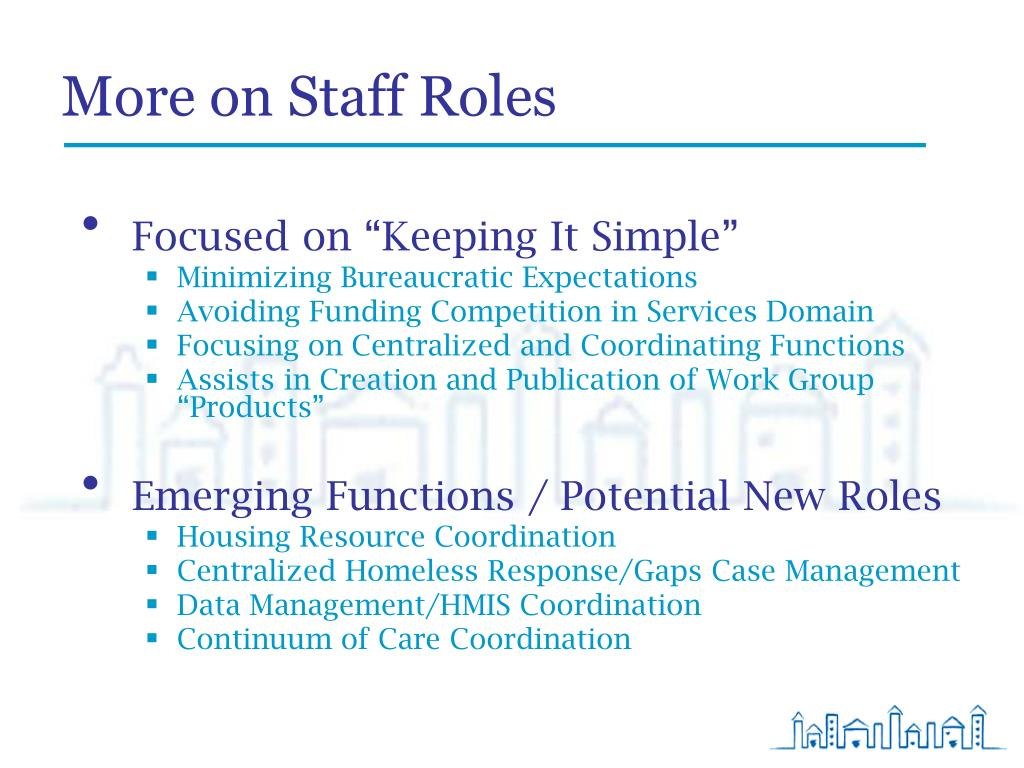 More on Staff Roles