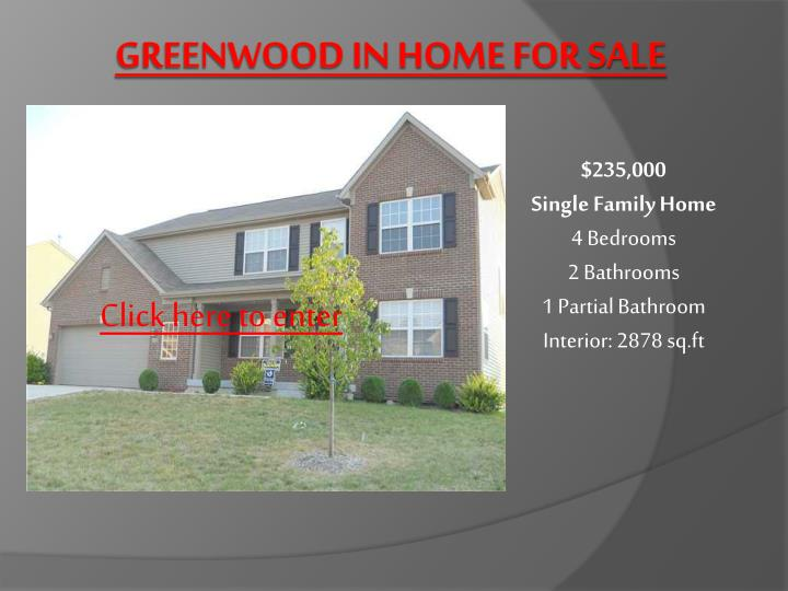 Greenwood in home for sale