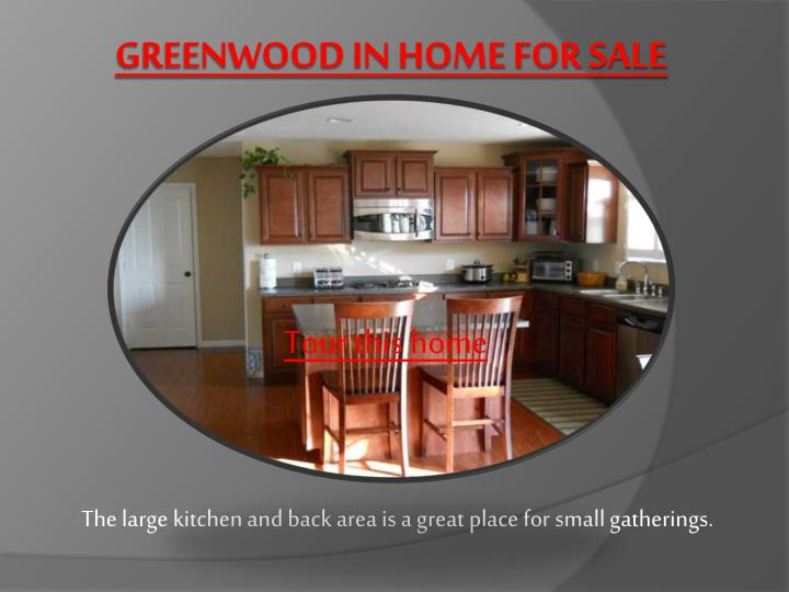 Greenwood in home for sale3