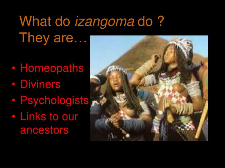 What do izangoma do they are l.jpg