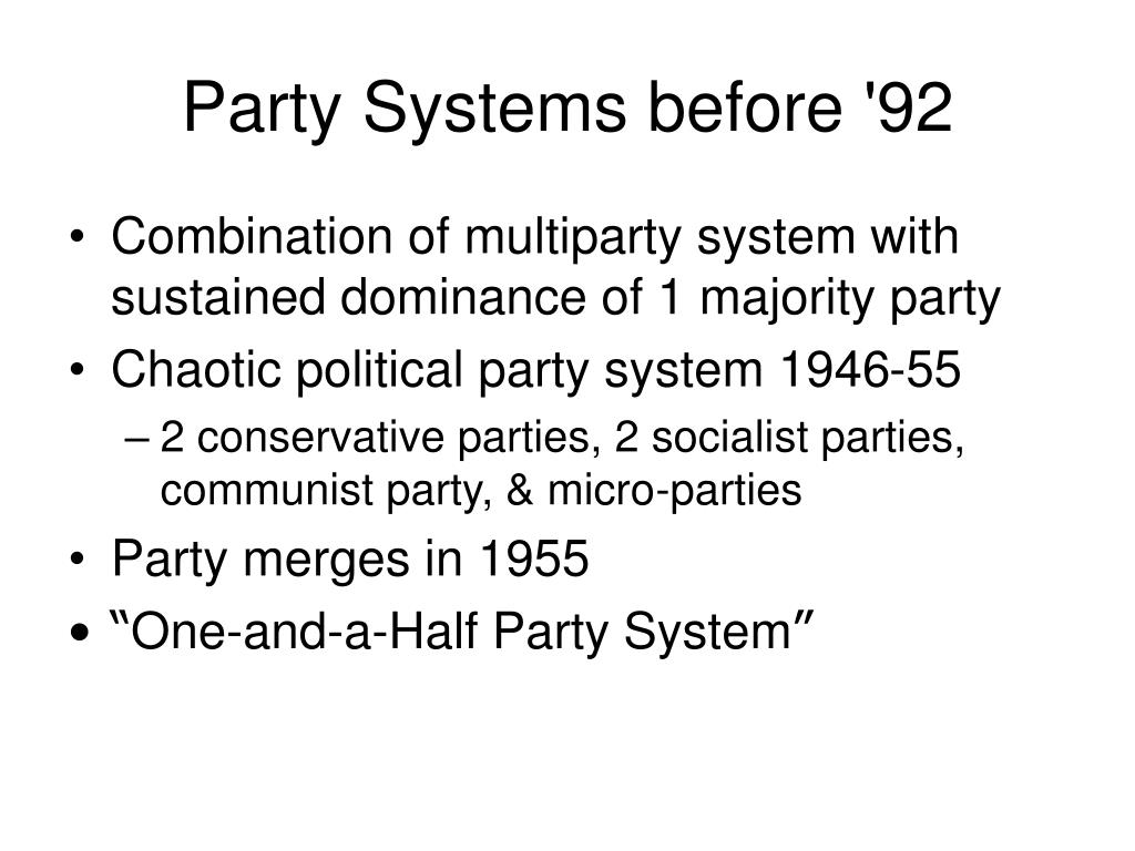 Party Systems before '92