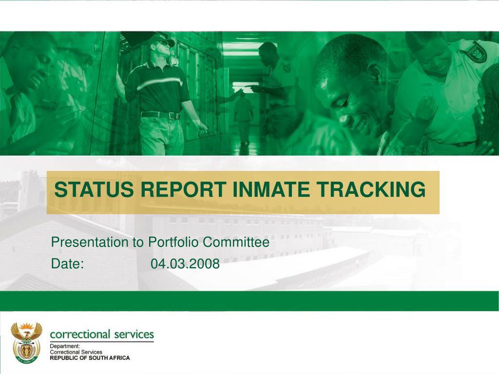 STATUS REPORT INMATE TRACKING