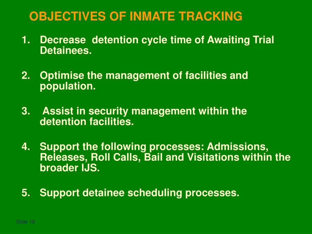 OBJECTIVES OF INMATE TRACKING