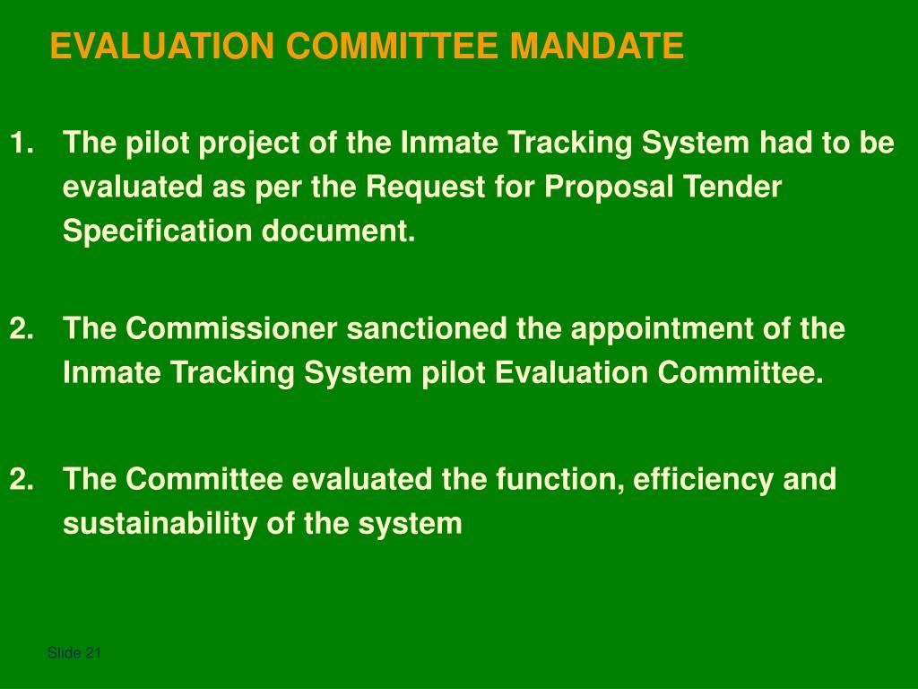 EVALUATION COMMITTEE MANDATE