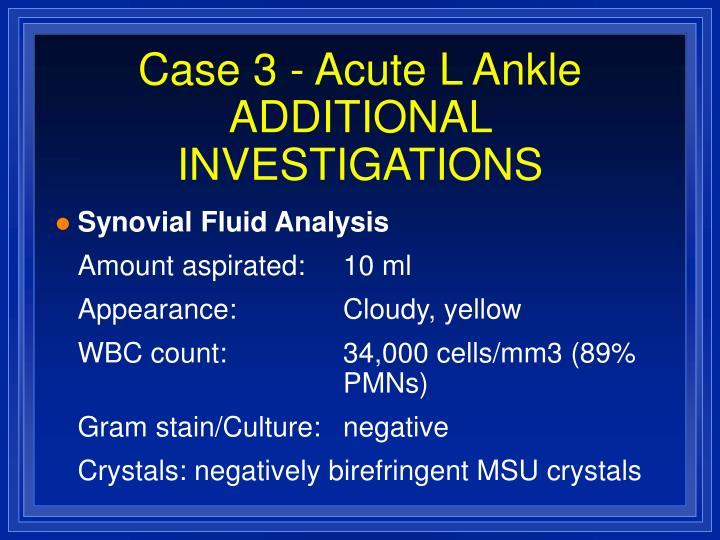 Case 3 - Acute L Ankle