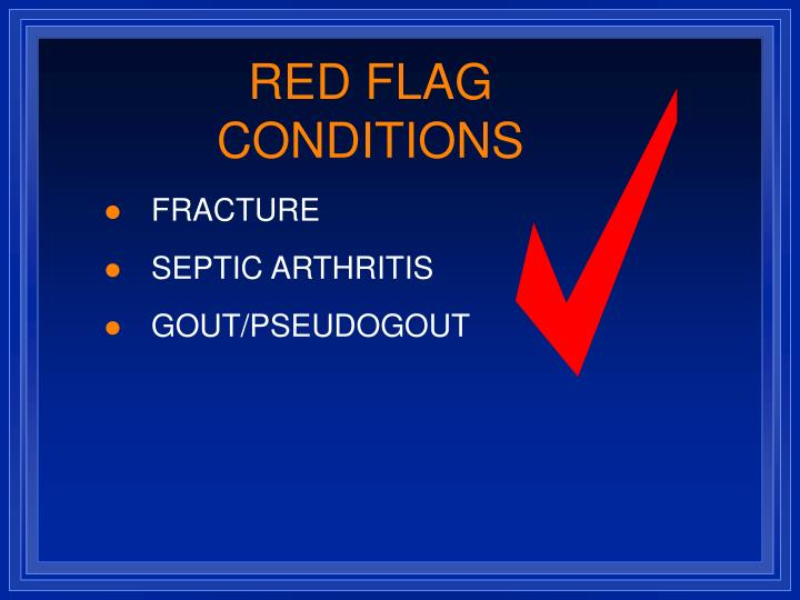 RED FLAG CONDITIONS