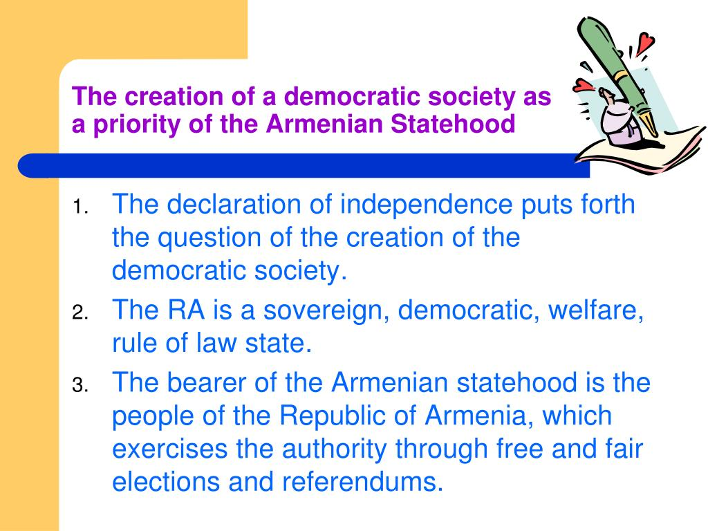 The creation of a democratic society as a priority of the Armenian Statehood