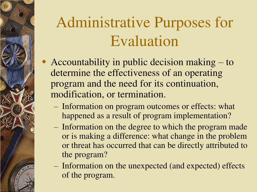 Administrative Purposes for Evaluation