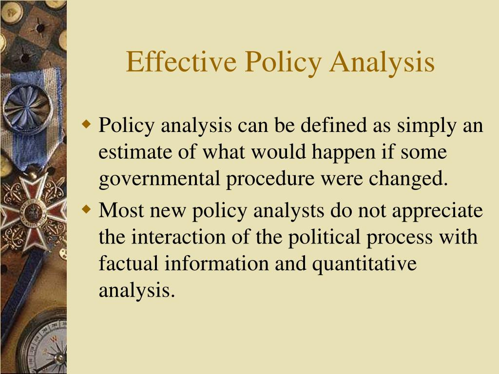 Effective Policy Analysis