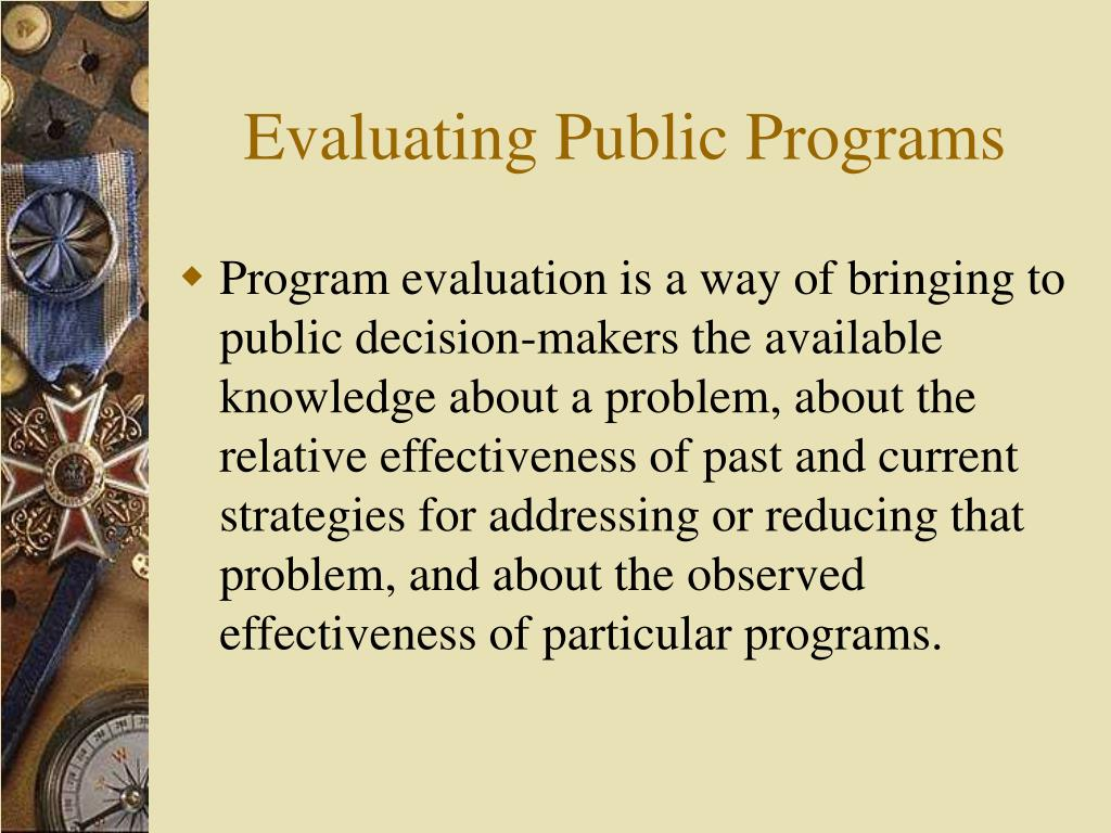 Evaluating Public Programs