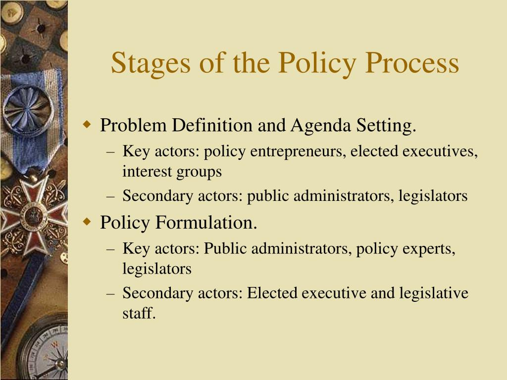 Stages of the Policy Process