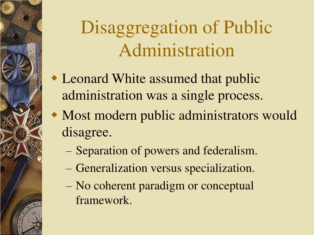 Disaggregation of Public Administration