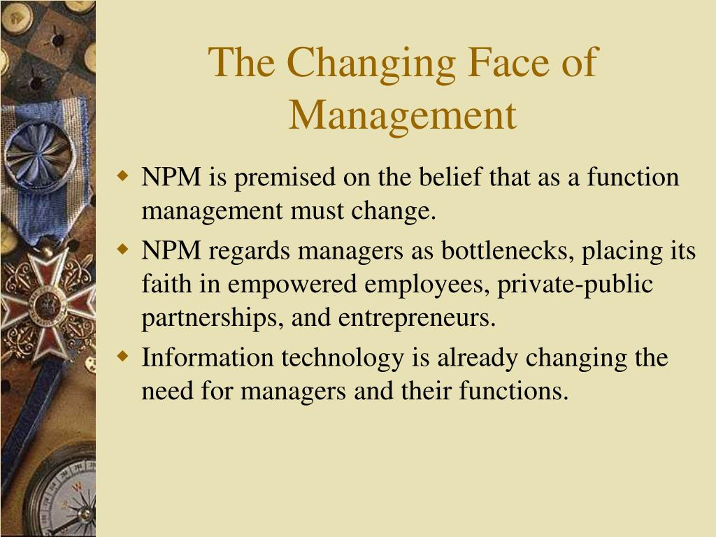 The Changing Face of Management