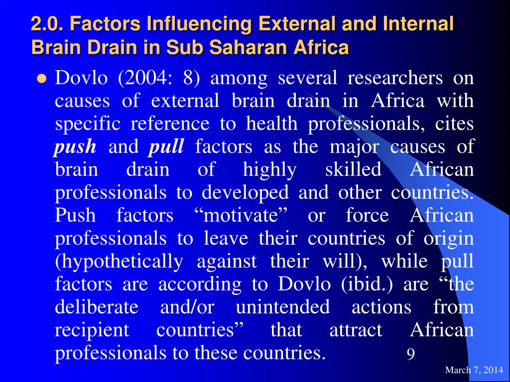 2.0. Factors Influencing External and Internal Brain Drain in Sub Saharan Africa