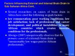 factors influencing external and internal brain drain in sub saharan africa cont
