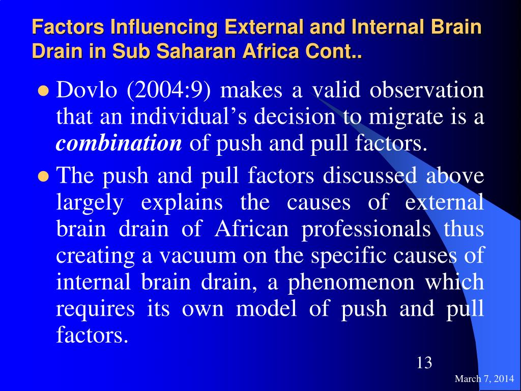 Factors Influencing External and Internal Brain Drain in Sub Saharan Africa Cont..