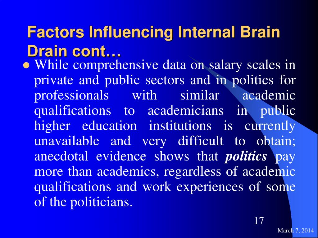 Factors Influencing Internal Brain Drain cont…