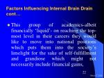 factors influencing internal brain drain cont22