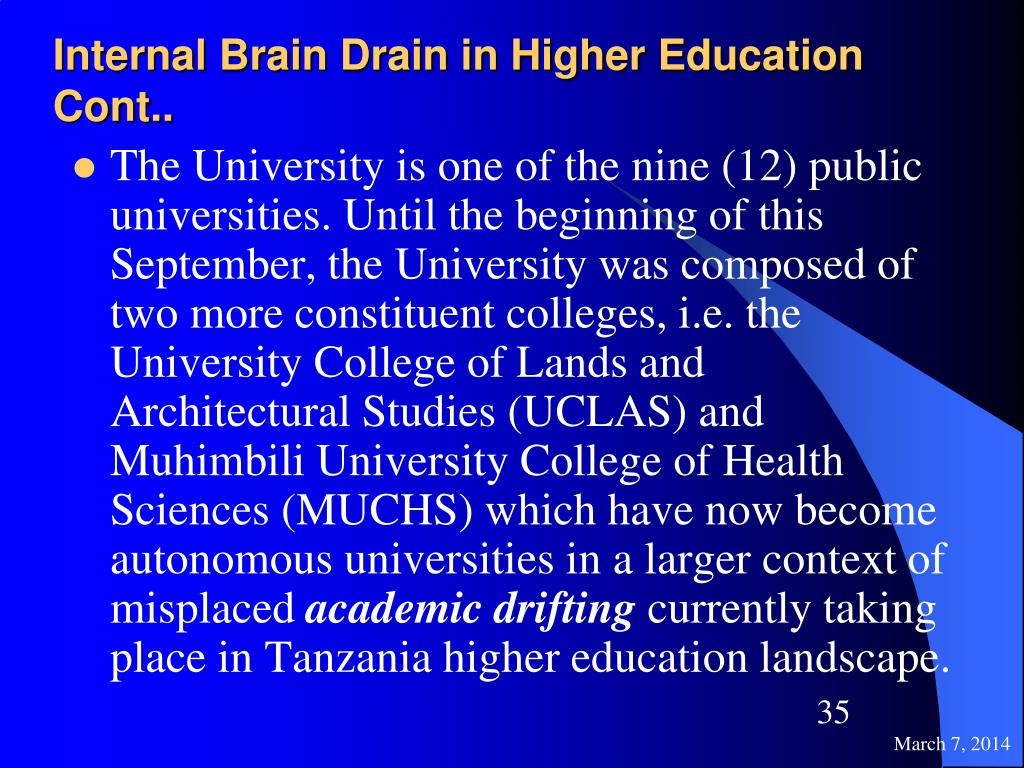 Internal Brain Drain in Higher Education Cont..