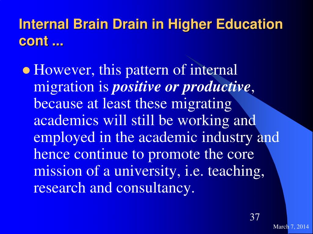 Internal Brain Drain in Higher Education cont ...
