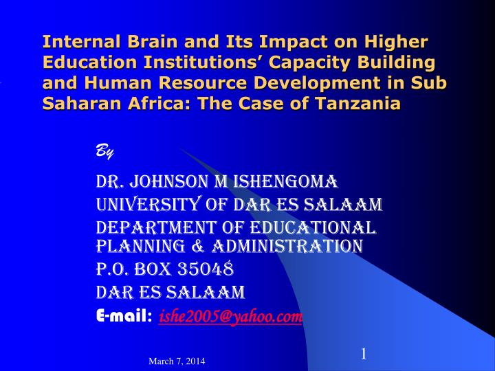 Internal Brain and Its Impact on Higher Education Institutions' Capacity Building and Human Resour...