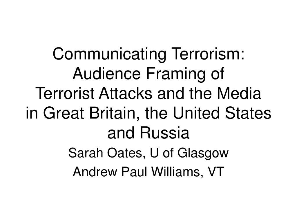 Communicating Terrorism: Audience Framing of