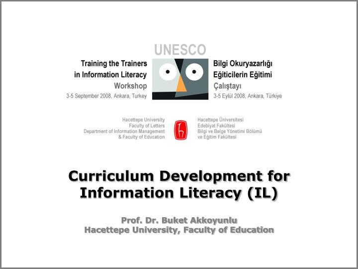 Curriculum development for information literacy il