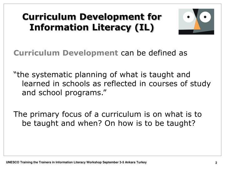 Curriculum Development for Information Literacy (IL)