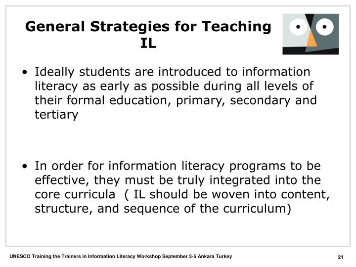 General Strategies for Teaching IL