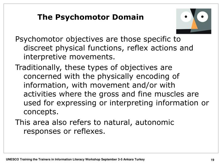The Psychomotor Domain