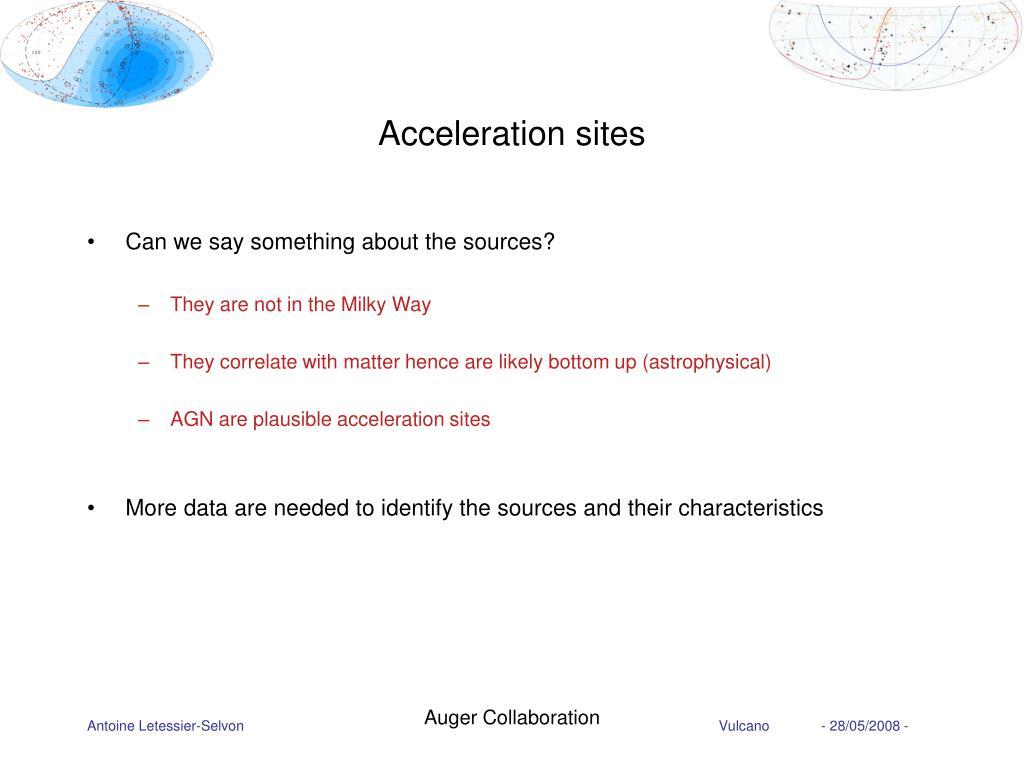 Acceleration sites