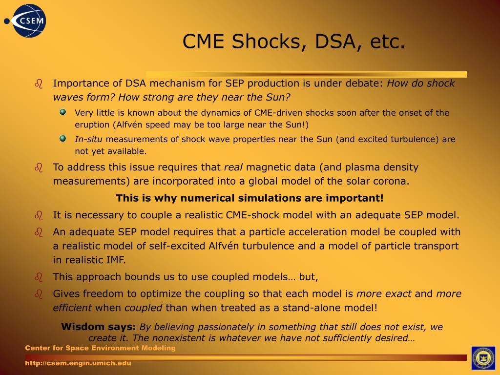 CME Shocks, DSA, etc.