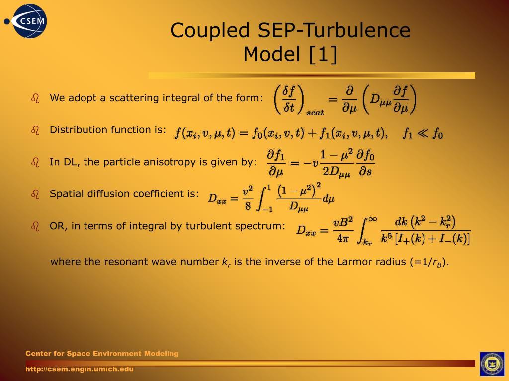 Coupled SEP-Turbulence Model [1]