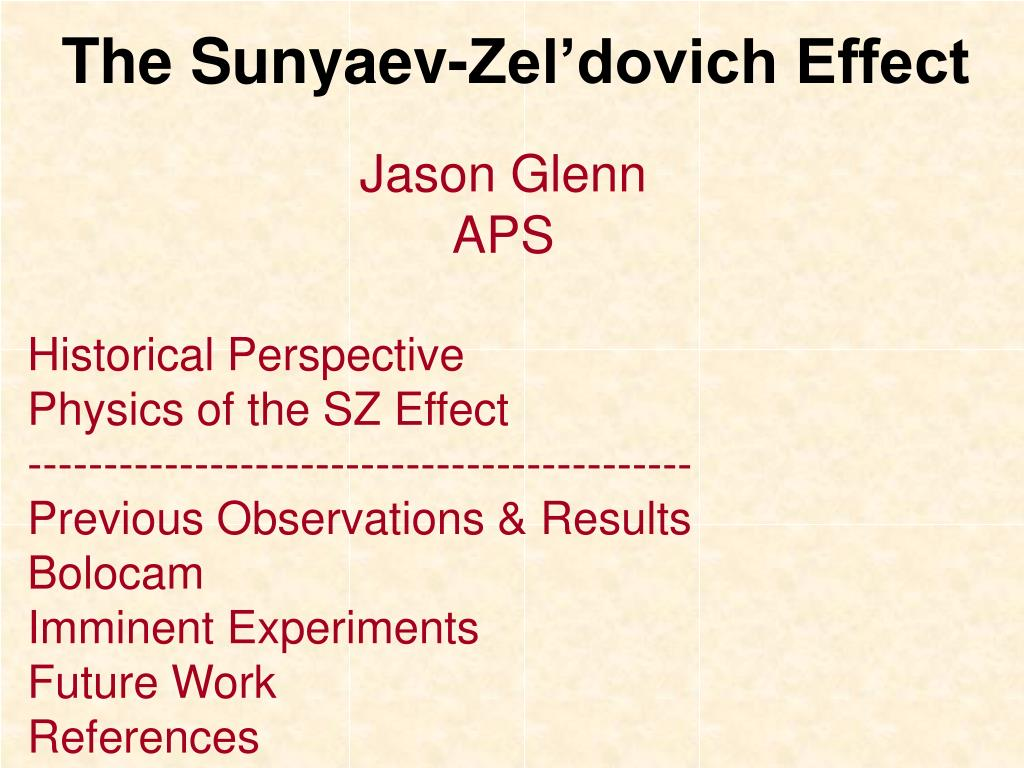 The Sunyaev-Zel'dovich Effect