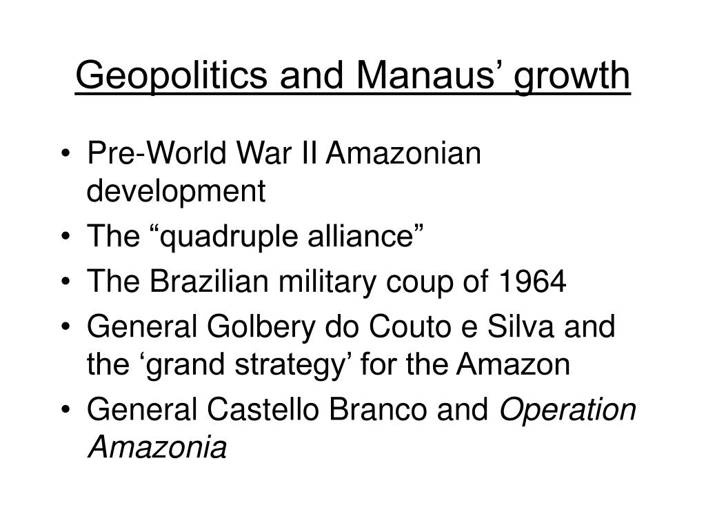 Geopolitics and Manaus' growth