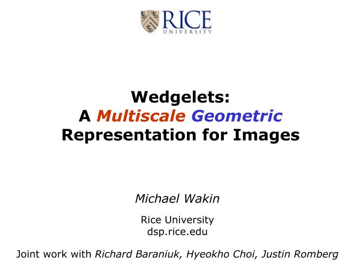 Wedgelets a multiscale geometric representation for images
