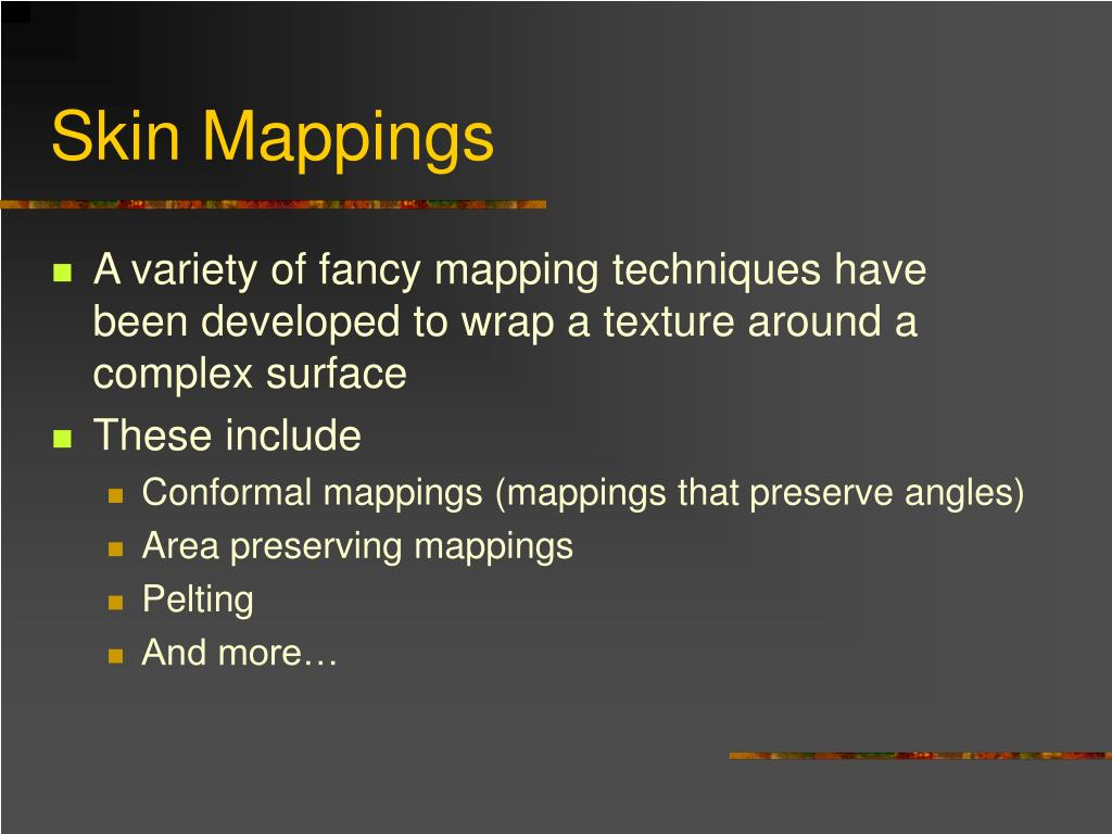 Skin Mappings