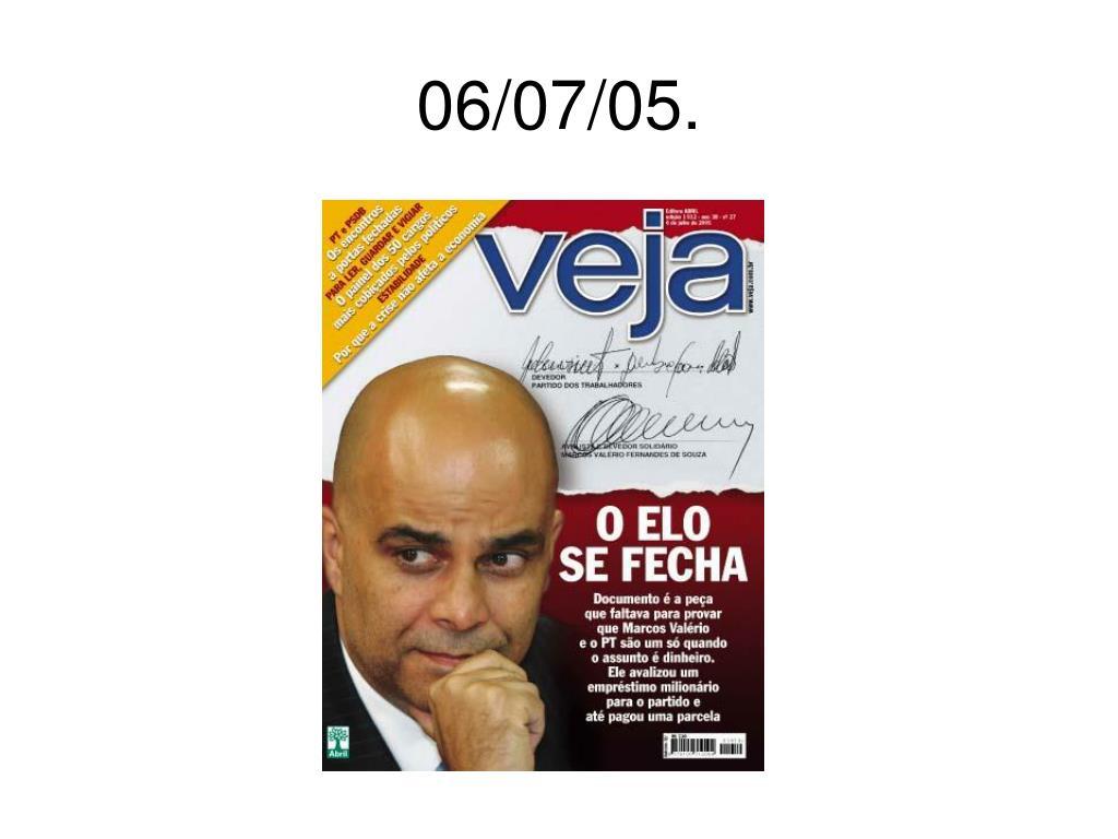 06/07/05.