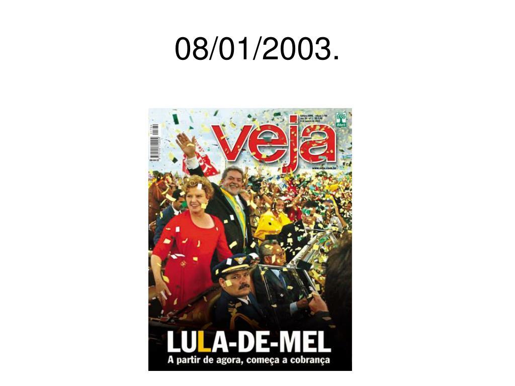 08/01/2003.