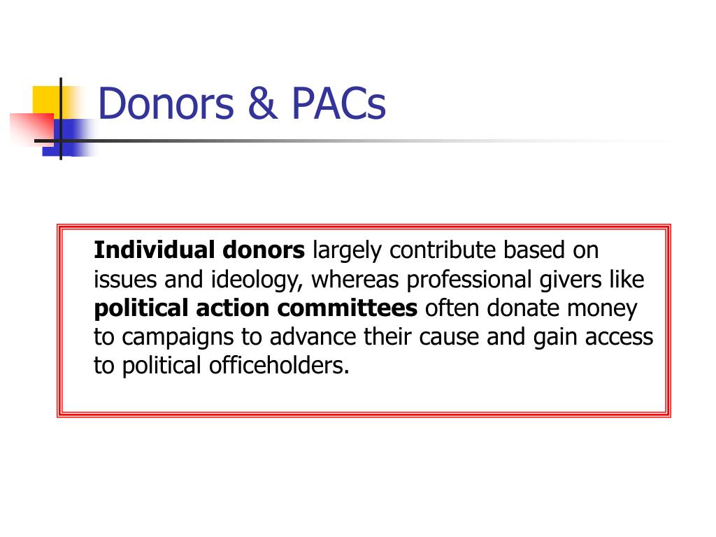 Donors & PACs