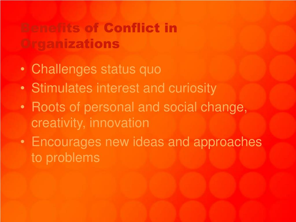 Benefits of Conflict in Organizations