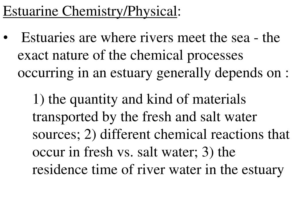 Estuarine Chemistry/Physical