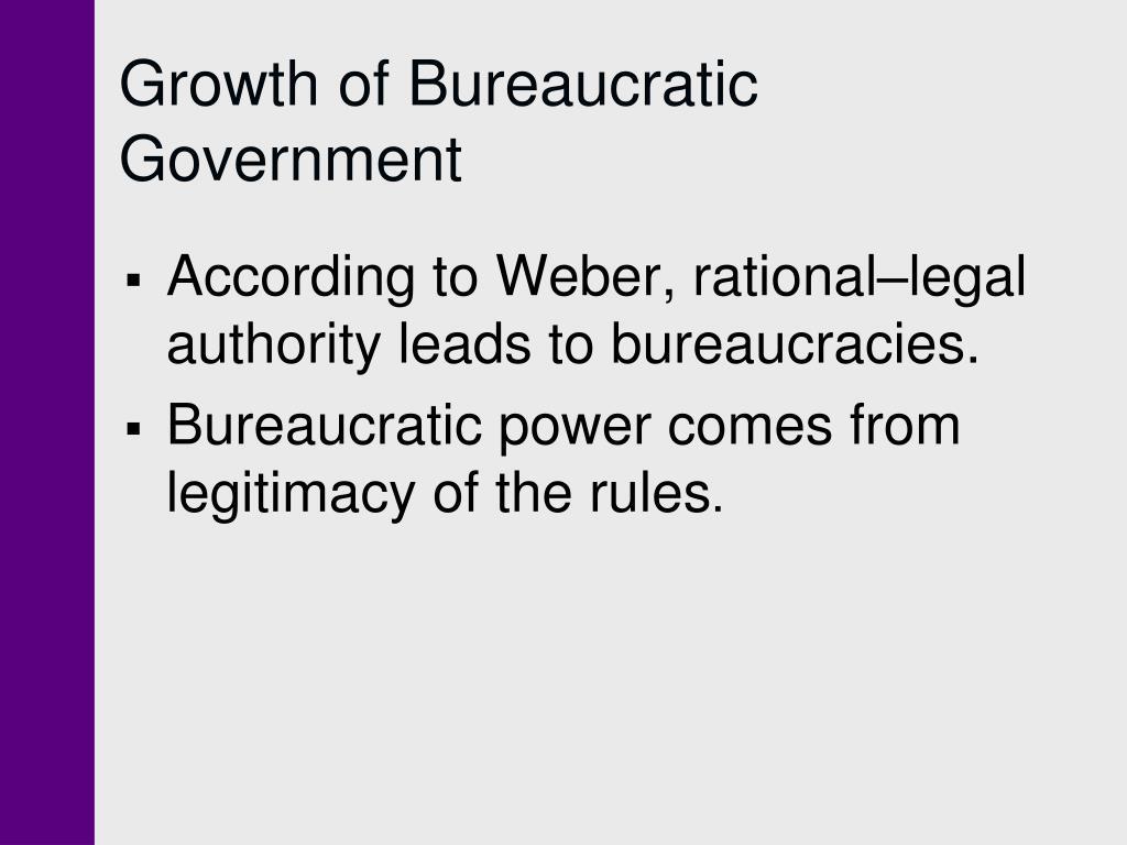 Growth of Bureaucratic