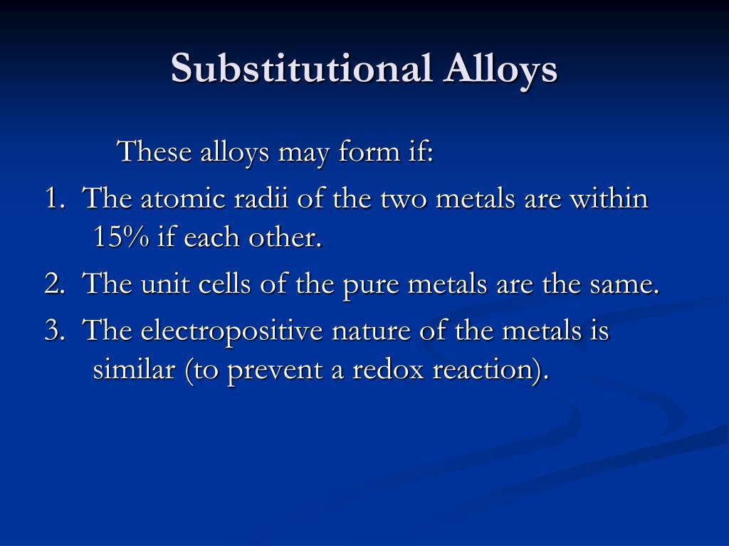 Substitutional Alloys