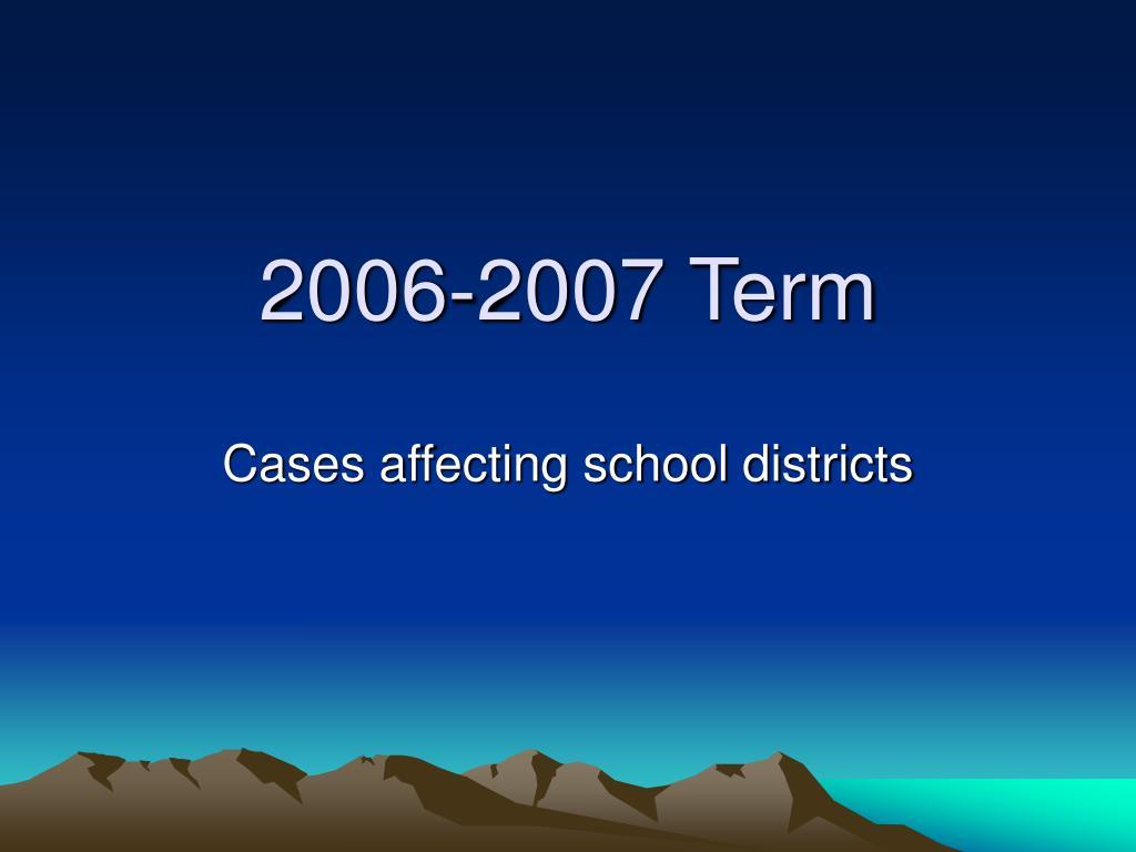 2006-2007 Term