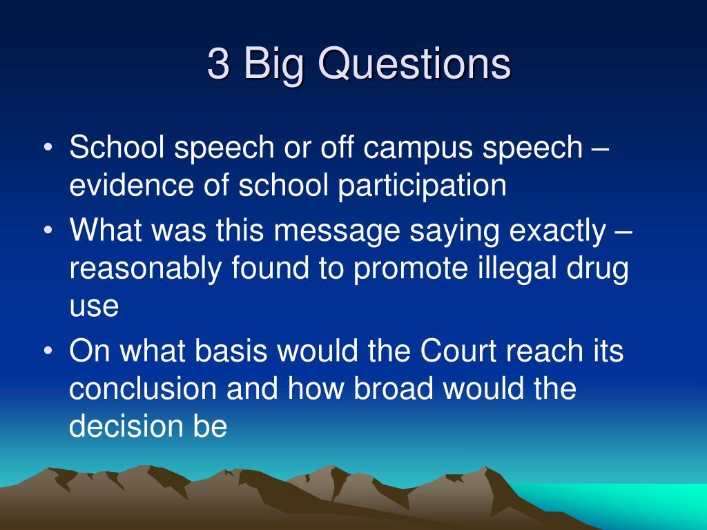 3 Big Questions