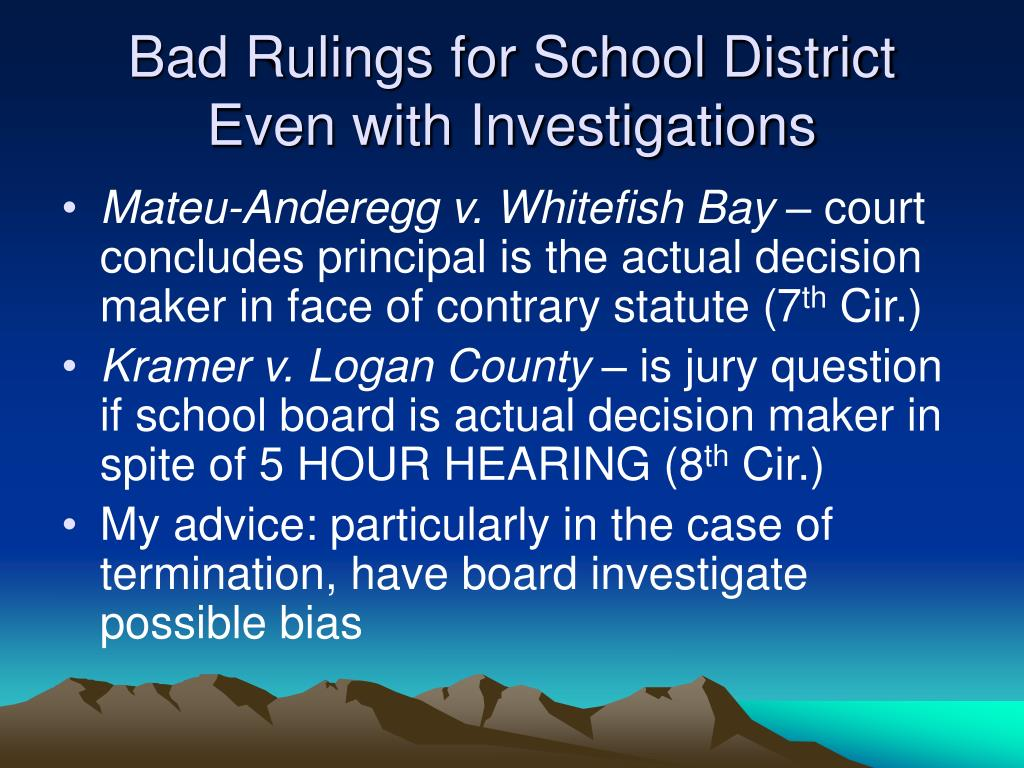 Bad Rulings for School District Even with Investigations