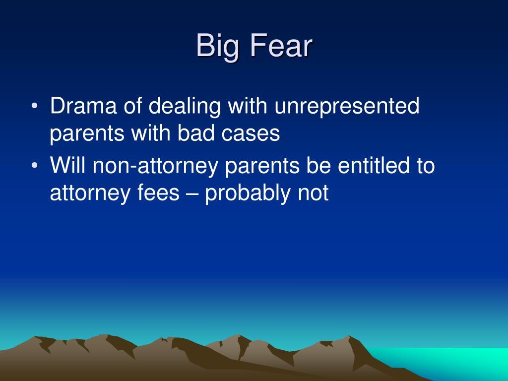 Big Fear