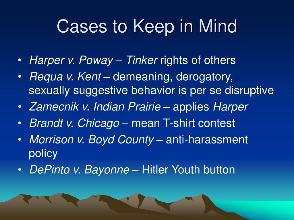 Cases to Keep in Mind