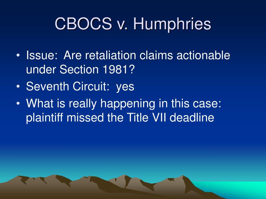 CBOCS v. Humphries